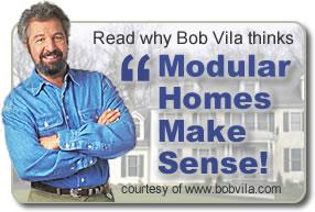 Bob Vila - Modular Homes Make Sense